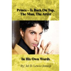 Prince - Is Back On Top, The Man, The Artist, In His Own Words (Paperback)